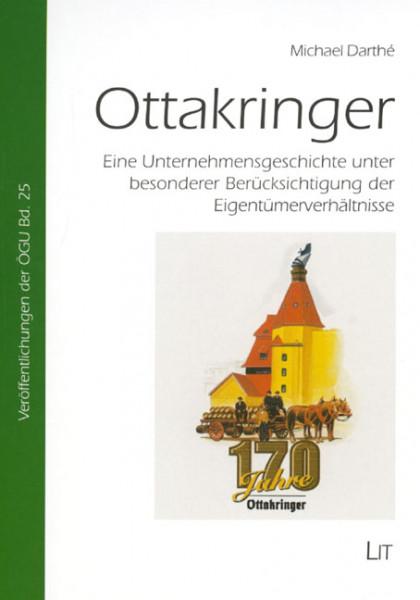 Ottakringer - Eine Unternehmensgeschichte unter besonderer Berücksichtigung der Eigentümerverhältnisse