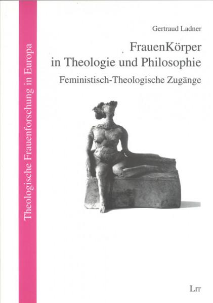 FrauenKörper in Theologie und Philosophie