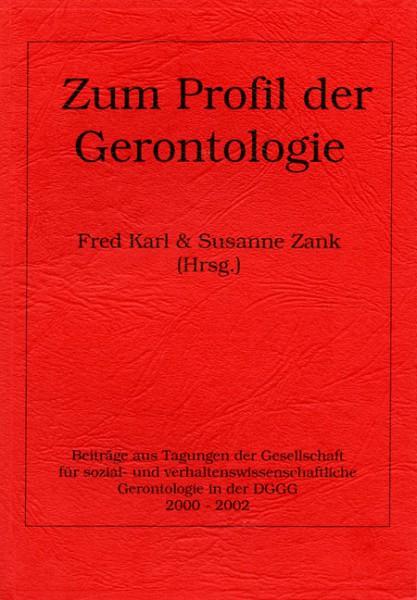 Zum Profil der Gerontologie