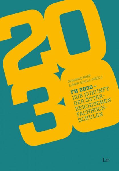 FH2030 - Zur Zukunft der österreichischen Fachhochschulen