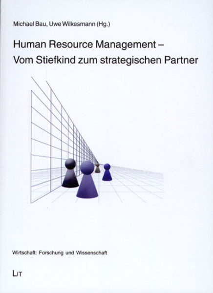 Human Resource Management - Vom Stiefkind zum strategischen Partner
