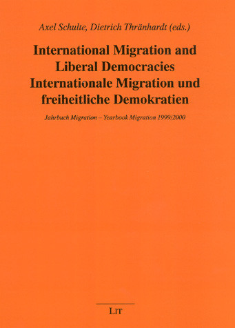 International Migration and Liberal Democracies Internationale Migration und freiheitliche Demokratien