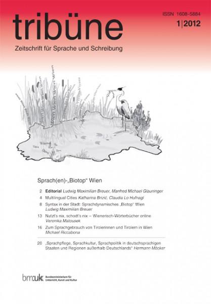 tribüne. zeitschrift für sprache und schreibung. 1/2012