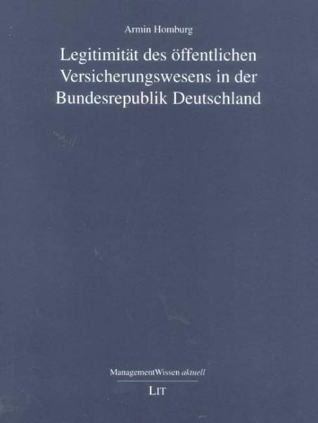 Legitimität des öffentlichen Versicherungswesens in der Bundesrepublik Deutschland