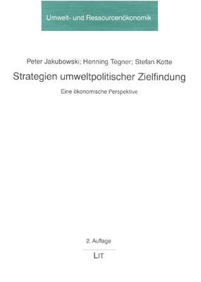 Strategien umweltpolitischer Zielfindung