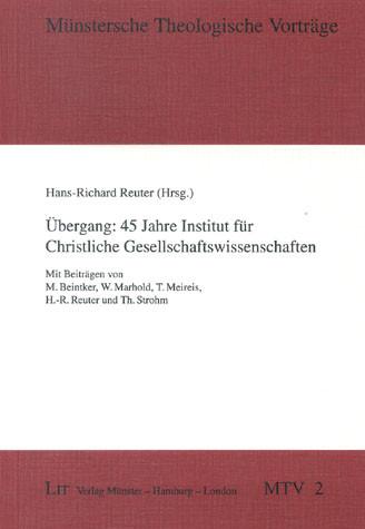 Übergang: 45 Jahre Institut für Christliche Gesellschaftswissenschaften