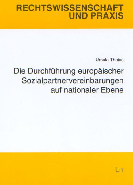Die Durchführung europäischer Sozialpartnervereinbarungen auf nationaler Ebene