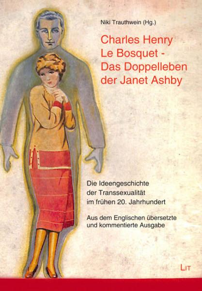 Charles Henry Le Bosquet - Das Doppelleben dere Janet Ashby