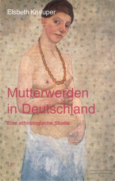 Mutterwerden in Deutschland
