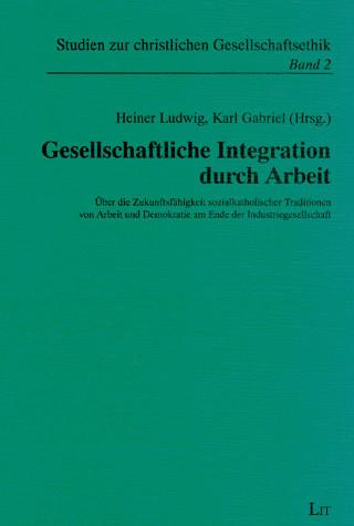 Gesellschaftliche Integration durch Arbeit