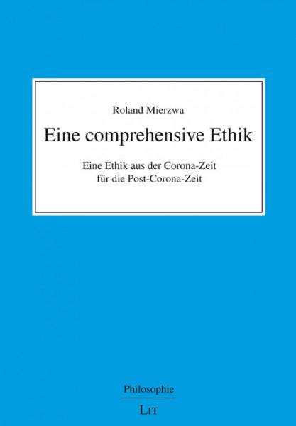 Eine comprehensive Ethik