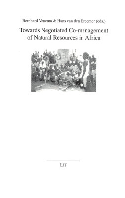 Towards Negotiated Co-management of Natural Resources in Africa
