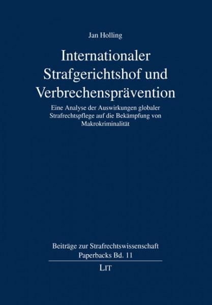 Internationaler Strafgerichtshof und Verbrechensprävention