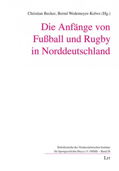 Die Anfänge von Fußball und Rugby in Norddeutschland
