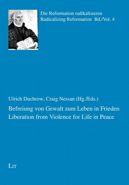 Befreiung von Gewalt zum Leben in Frieden. Liberation from Violence for Life in Peace