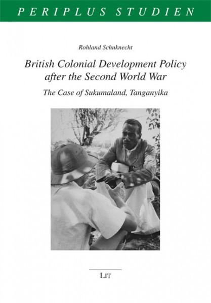 British Colonial Development Policy after the Second World War