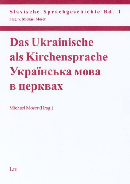 Das Ukrainische als Kirchensprache