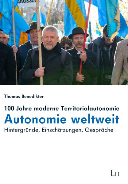 100 Jahre moderne Territorialautonomie - Autonomie weltweit