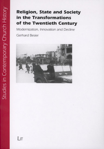 Religion, State and Society in the Transformations of the Twentieth Century