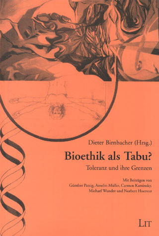 Bioethik als Tabu?