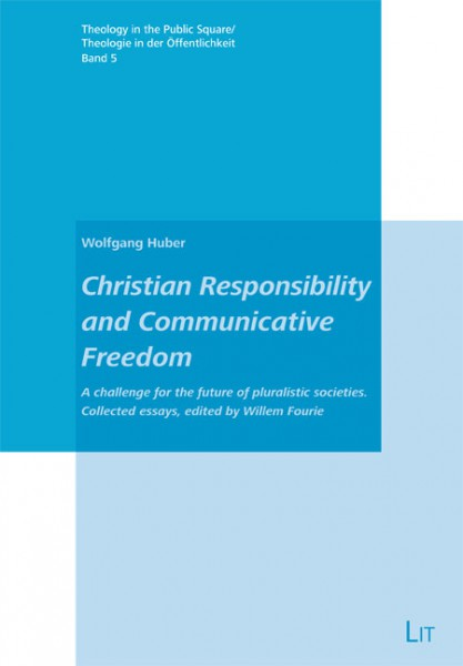 Christian Responsibility and Communicative Freedom
