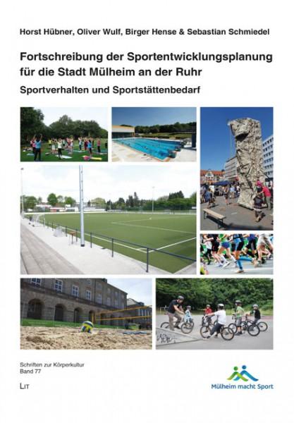 Fortschreibung der Sportentwicklungsplanung für die Stadt Mülheim an der Ruhr