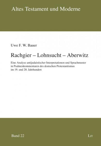 Rachgier - Lohnsucht - Aberwitz