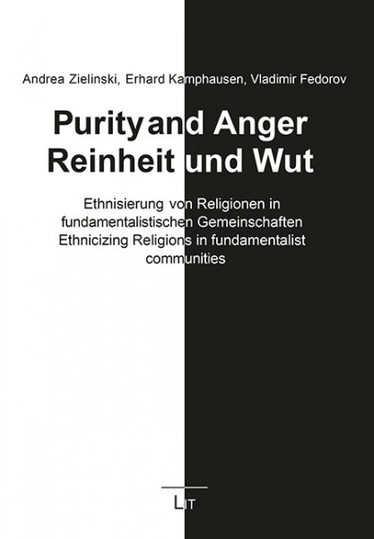 Purity and Anger. Reinheit und Wut