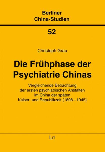 Die Frühphase der Psychiatrie Chinas
