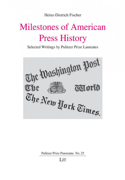 Milestones of American Press History
