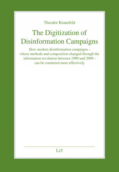 The Digitization of Disinformation Campaigns