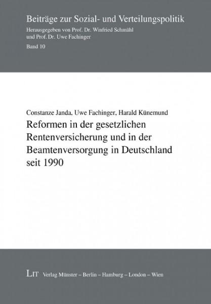 Reformen in der gesetzlichen Rentenversicherung und in der Beamtenversorgung in Deutschland seit 1990