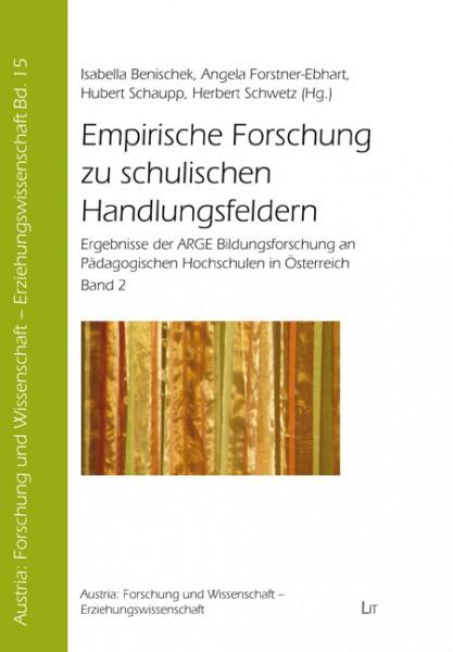 Empirische Forschung zu schulischen Handlungsfeldern