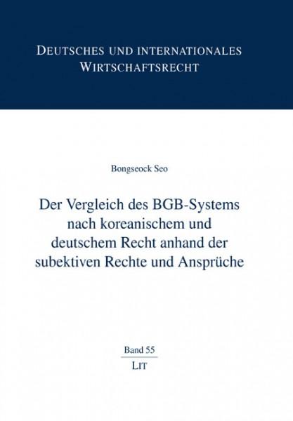 Der Vergleich des BGB-Systems nach koreanischem und deutschem Recht anhand der subjektiven Rechte und Ansprüche