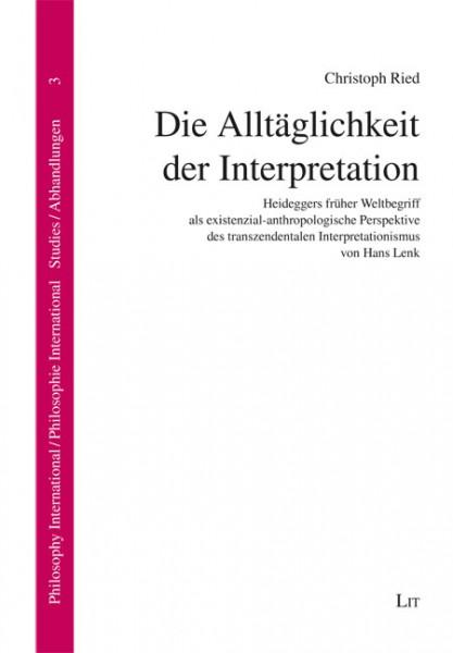 Die Alltäglichkeit der Interpretation