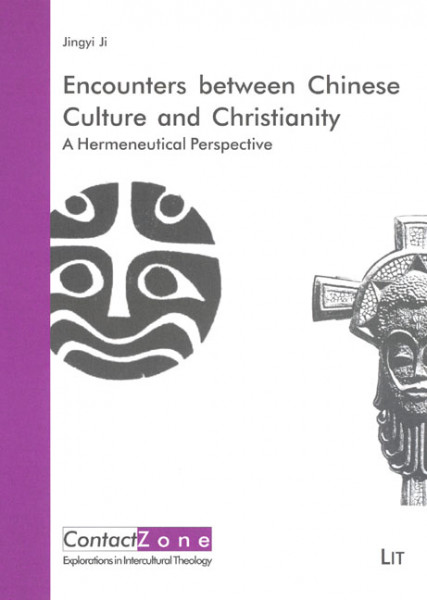 Encounters between Chinese Culture and Christianity