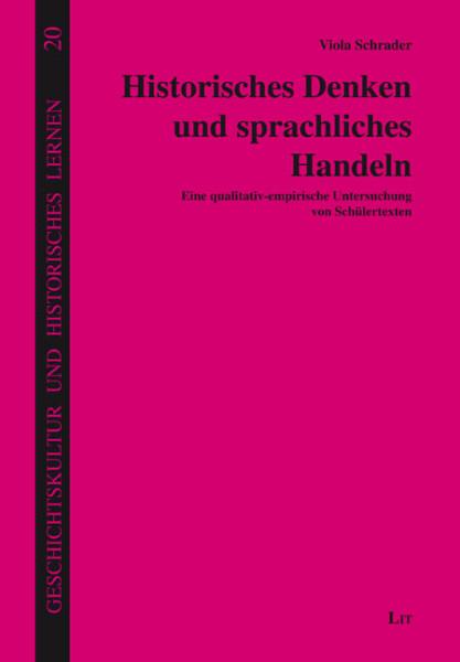 Historisches Denken und sprachliches Handeln