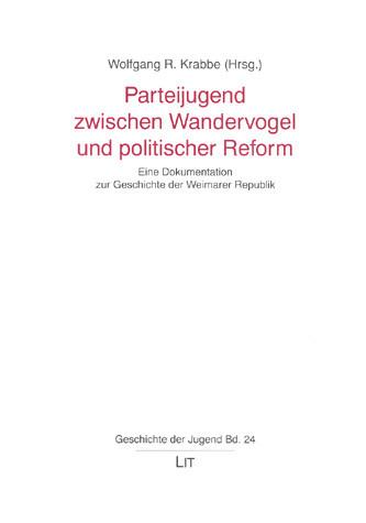 Parteijugend zwischen Wandervogel und politischer Reform