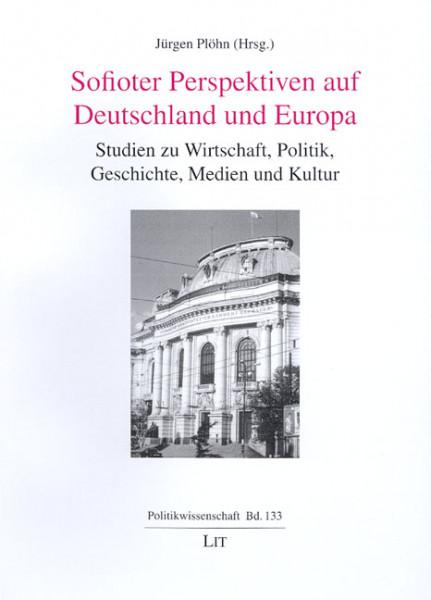 Sofioter Perspektiven auf Deutschland und Europa