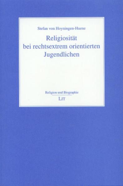 Religiosität bei rechtsextrem orientierten Jugendlichen