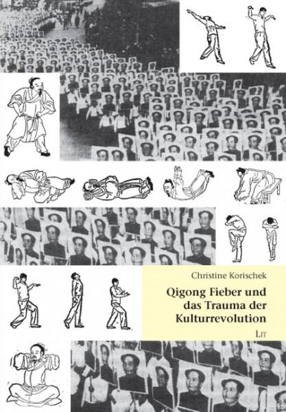 Qigong Fieber und das Trauma der Kulturrevolution