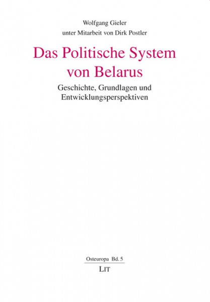 Das Politische System von Belarus