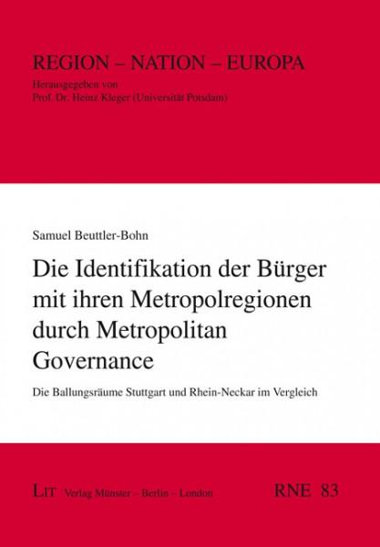 Die Identifikation der Bürger mit ihren Metropolregionen durch Metropolitan Governance