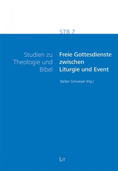 Freie Gottesdienste zwischen Liturgie und Event
