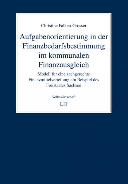 Aufgabenorientierung in der Finanzbedarfsbestimmung im Kommunalen Finanzausgleich