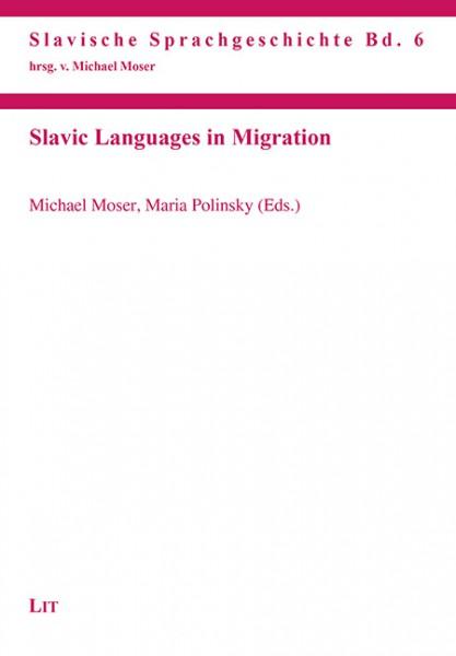 Slavic Languages in Migration