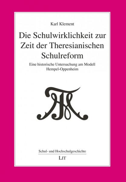 Die Schulwirklichkeit zur Zeit der Theresianischen Schulreform