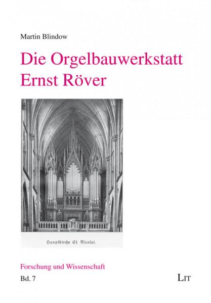 Die Orgelbauwerkstatt Ernst Röver