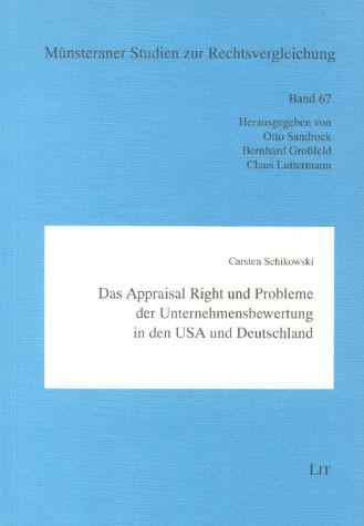 Das Appraisal Right und Probleme der Unternehmensbewertung in den USA und Deutschland