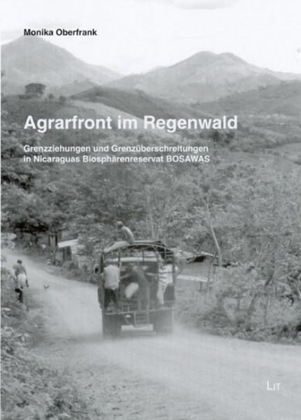 Agrarfront im Regenwald